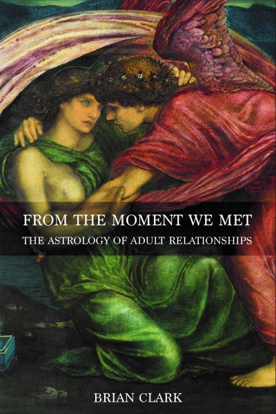 from the moment we met astrology books brian clark 400x600